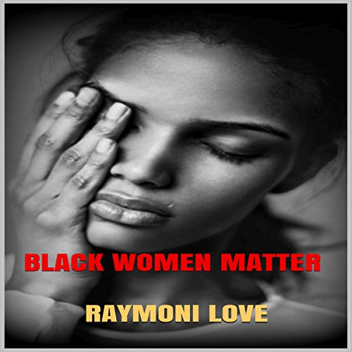 Black Women Matter audiobook cover art
