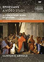 Ephesians, a Video Study: 19 Lessons on History, Meaning, and Application: Advanced Level [DVD]
