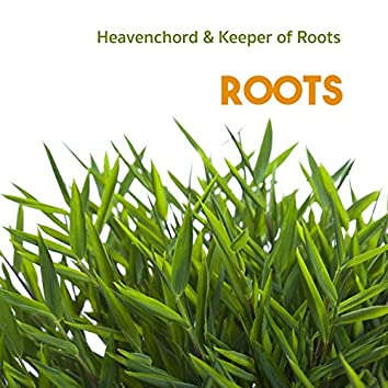 Roots (feat. Keeper of Roots) - Ep