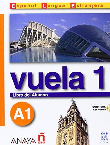 Nuevo Sueña: Vuela 1 Libro del Alumno A1 (Métodos - Vuela - Vuela 1 A1 - Libro del Alumno)