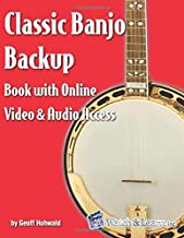 Classic Banjo Backup Book: with Online Video and Audio Access