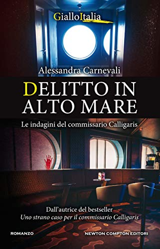 Delitto in alto mare (Un'indagine del commissario Adalgisa Calligaris Vol. 4)