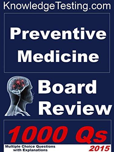 Preventive Medicine Board Review (Board Certification in Preventive Medicine Book 1)