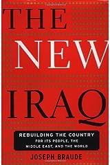 The New Iraq Hardcover