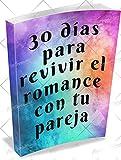 Mejora tu relación: reaviva el romance: Dentro de este libro electrónico, descubrirás los temas sobre si realmente puedes ser feliz...