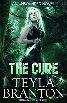 The Cure (Unbounded Series Book 2) by [Teyla Branton]