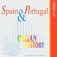 Organ History: Spain & Portugal by ARTURO SACCHETTI (1999-04-20)