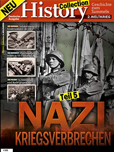 History Collection Teil 5: Nazikriegsverbrechen