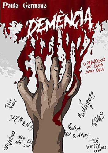 Demência (O Paradoxo do Caos Livro 2) (Portuguese Edition)