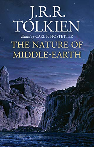 The Nature of Middle-earth (English Edition)