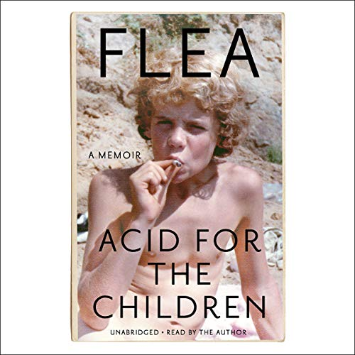Acid for the Children audiobook cover art