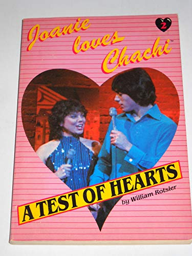 A Test of Hearts (Joanie Loves Chachi, Book 2)