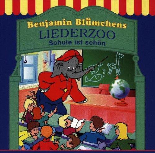 Benjamin Blümchen - Liederzoo: Schule ist schön