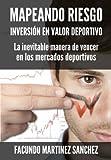 Mapeando Riesgo: Inversion en Valor Deportivo