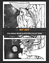 Coloring Book & Poster Collection: My Art This Is A Personal Work Inspired In Other Worlds I Ima Fantasy