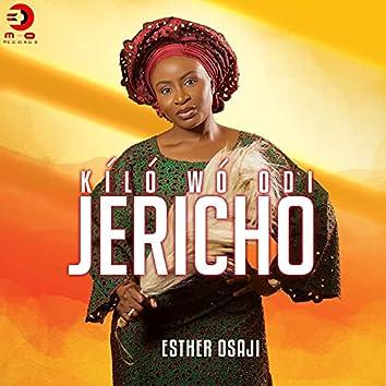 Kíló Wó Odi Jericho