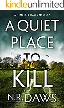 A Quiet Place to Kill (A Kember and Hayes Mystery Book 1)