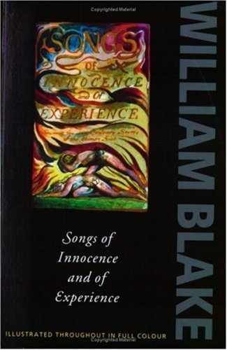 Songs of Innocence and Experience: Shewing the Two Contrary States of the Human Soul, 1789-1794 (Oxford Paperbacks) (English Edition)