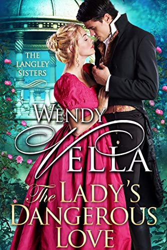 The Lady's Dangerous Love (The Langley Sisters Book 6) (English Edition)