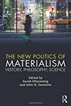 The New Politics of Materialism: History, Philosophy, Science