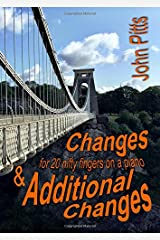 Changes & Additional Changes: for 20 nifty fingers at a piano Paperback