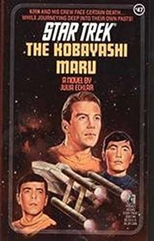 The Kobayashi Maru (Star Trek: The Original Series Book 47) by [Julia Ecklar]
