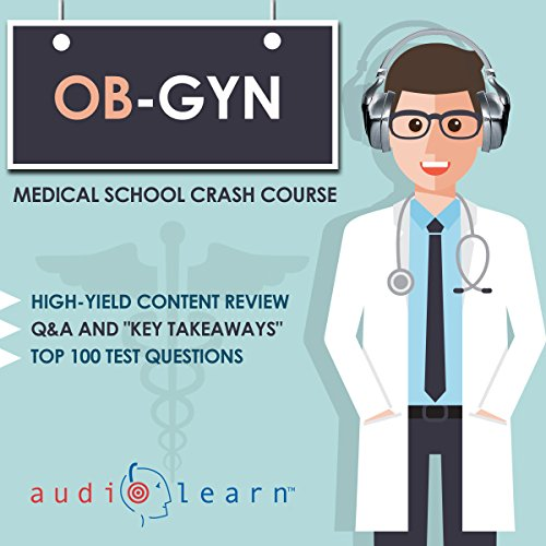 OB-GYN: Medical School Crash Course audiobook cover art