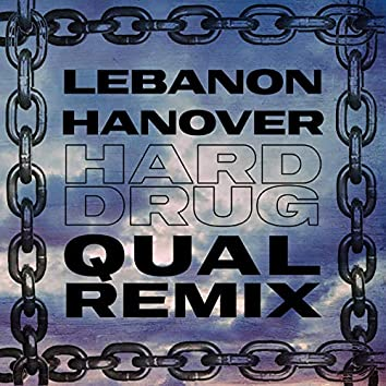 Hard Drug (Qual Remix)