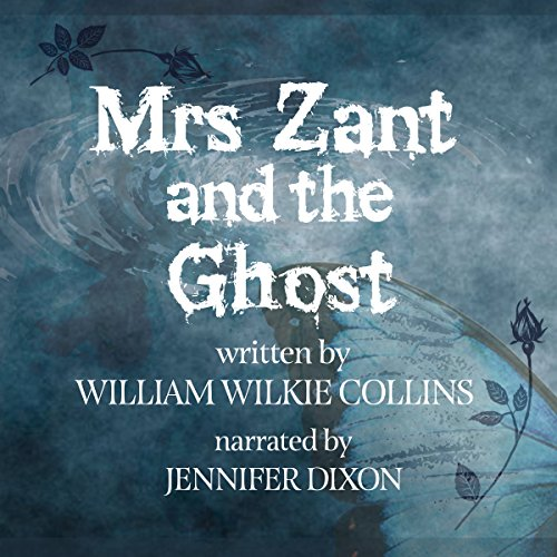 Mrs. Zant and the Ghost, the Original Short Story audiobook cover art