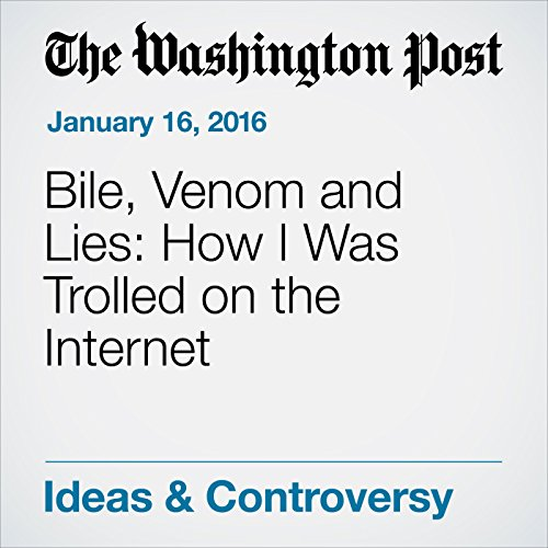 Bile, Venom and Lies: How I Was Trolled on the Internet audiobook cover art