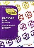 Cuerpo de Profesores de Enseñanza Secundaria. Filosofía. Temario Vol. III.: 3 (Profesores Eso 2012 (cep))
