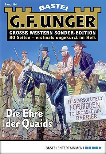 G. F. Unger Sonder-Edition 194 - Western: Die Ehre der Quaids