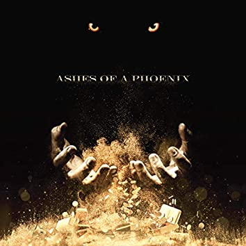 Ashes of a Phoenix