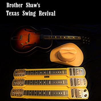 Brother Shaw's Texas Swing Revival
