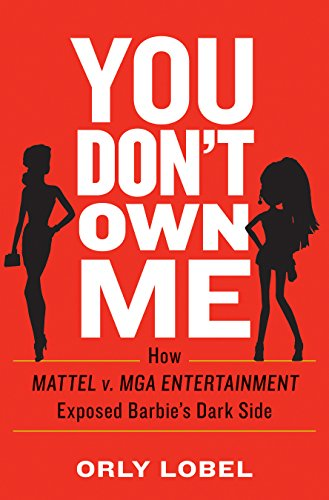 You Don't Own Me: The Court Battles That Exposed Barbie's Dark Side (English Edition)