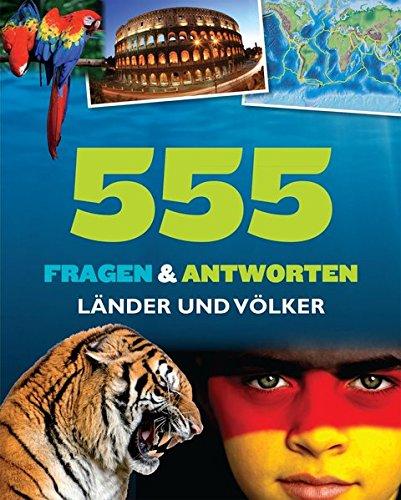 555 Fragen & Antworten Länder + Völker