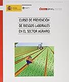Curso de prevención de riesgos laborales en el sector agrario
