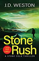Stone Rush: A British Action Crime Thriller (The Stone Cold Thriller)