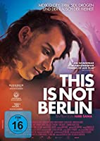 This is Not Berlin (OmU)