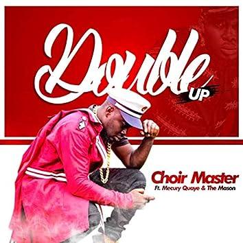 Double Up (feat. Merqury Quaye, the Mason)