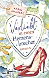 Verliebt in einen Herzensbrecher: Liebesroman (Boston Bachelors, Band 2) - Karin Lindberg