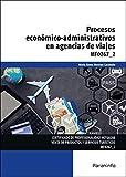 Procesos económico-administrativos en agencias de viajes