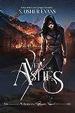 The Veil of Ashes (Princess Vigilante)