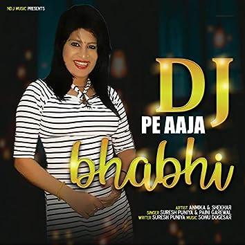 DJ Pe Aaja Bhabhi
