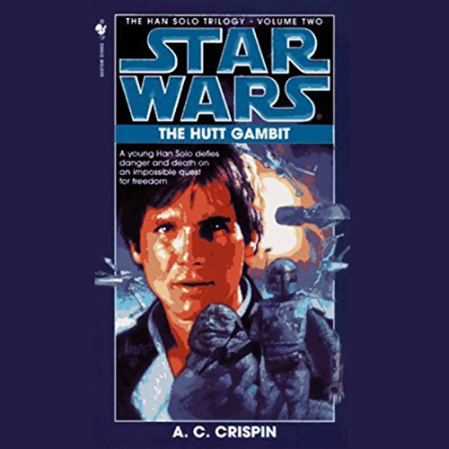 Star Wars: The Han Solo Trilogy: The Hutt Gambit  By  cover art