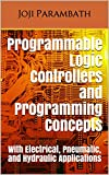 Programmable Logic Controllers and Programming...