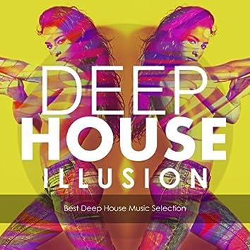 Deep House Illusion (Best Deep House Music Selection)
