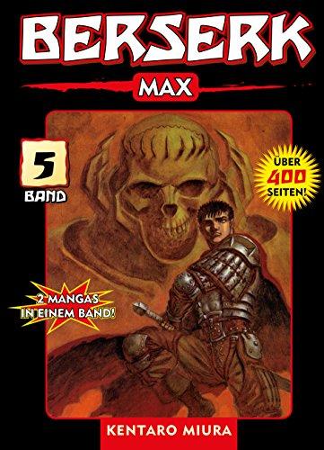 Berserk Max, Band 5: Bd. 5 (German Edition)