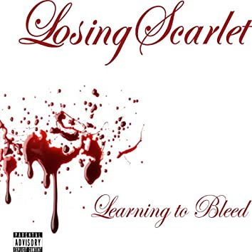 Learning To Bleed