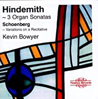 Organ Works by HINDEMITH / SCHOENBERG (1996-11-01)